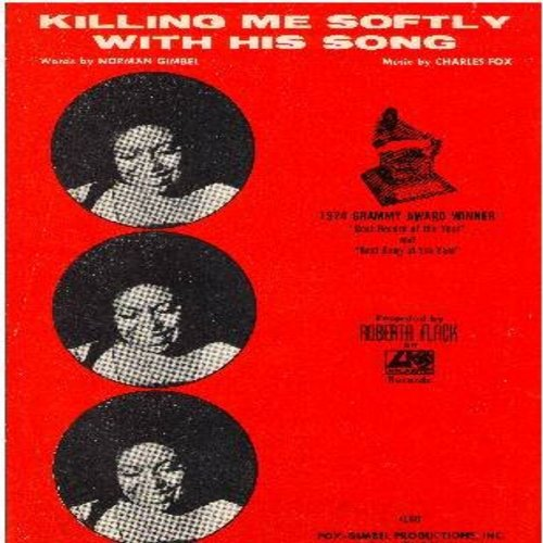 Flack, Roberta - Killing Me Softly - SHEET MUSIC for the classic R&B ballad (THIS SHEET MUSIC, NOT ANY OTHER KIND OF MEDIA!) - EX8/ - Sheet Music