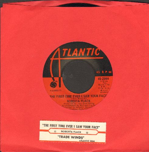 Flack, Roberta - The First Time Ever I Saw Your Face/Trade Winds (with juke box label) - NM9/ - 45 rpm Records