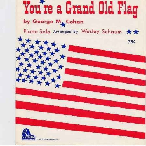 Cohan, George M. - You're A Grand Old Flag - 1963 issue Sheet Music of Classic American Cheer Song - NM9/ - Sheet Music