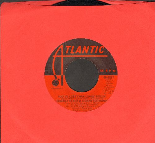 Flack, Roberta & Donny Hathaway - You've Lost That Lovin' Feelin'/Be real Black For Me - NM9/ - 45 rpm Records