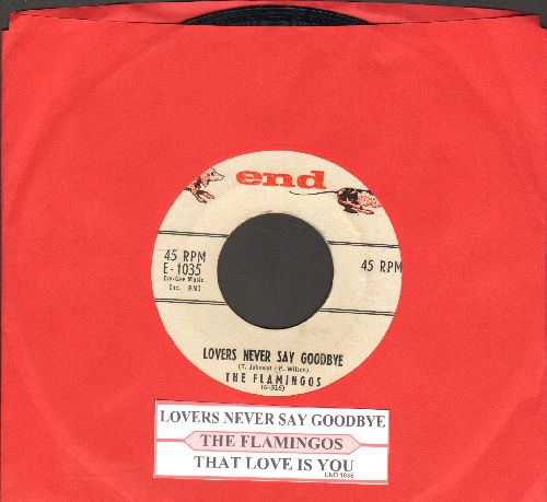 Flamingos - Lovers Never Say Goodbye/That Love Is You (with juke box label) - EX8/ - 45 rpm Records