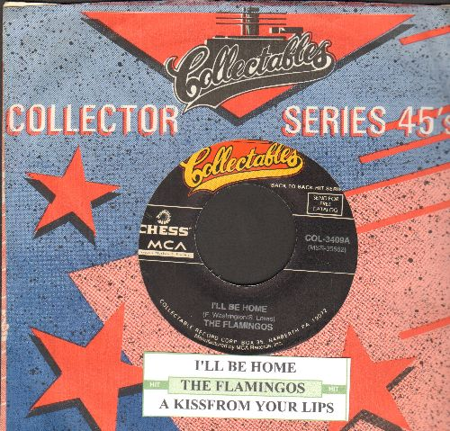 Flamingos - A Kiss From Your Lips/I'll Be Home (double-hit re-issue with Collectables company sleeve) - NM9/ - 45 rpm Records