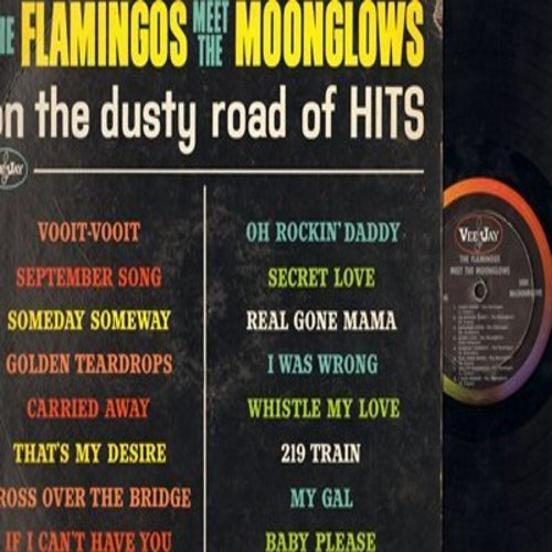 Flamingos, Moonglows - The Flamingos Meet The Moonglows - On The Dusty Road Of Hits: September Song, That's My Desire, Secret Love, Real Gone Mama (Vinyl MONO LP record) - VG7/VG6 - LP Records