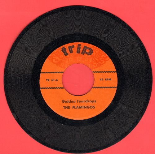 Flamingos - Golden Teardrops/Secret Love (by The Moonglows on flip-side) (re-issue of vintage Doo-Wop recordings) - M10/ - 45 rpm Records