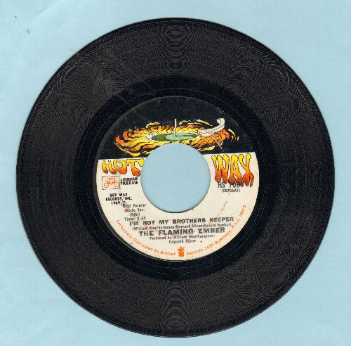 Flaming Ember - I'm Not My Brothers Keeper/Desert Village - EX8/ - 45 rpm Records