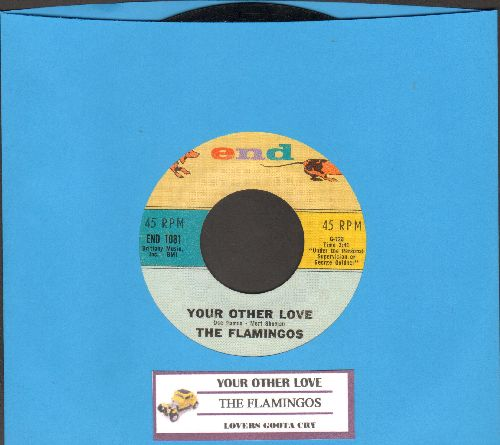 Flamingos - Your Other Love/Lovers Gotta Cry (with juke box label) - EX8/ - 45 rpm Records