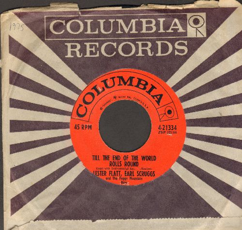 Flatt, Lester & Earl Scruggs - Till The End Of The World Rolls Around/Don't This Road Look Rough And Rocky (with vintage Columbia company sleeve) - NM9/ - 45 rpm Records