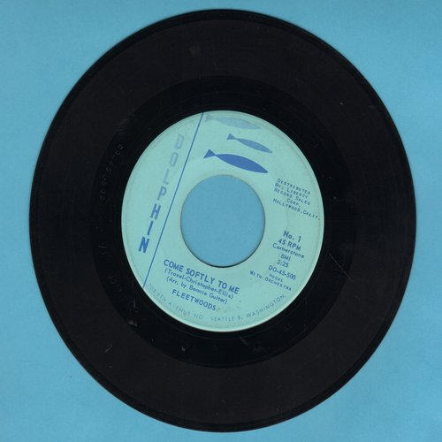 Fleetwoods - Come Softly To Me/I Care So Much - VG7/ - 45 rpm Records