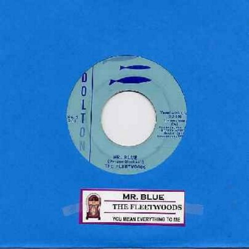 Fleetwoods - Mr. Blue/You Mean Everything To Me (with juke box label) - G5/ - 45 rpm Records