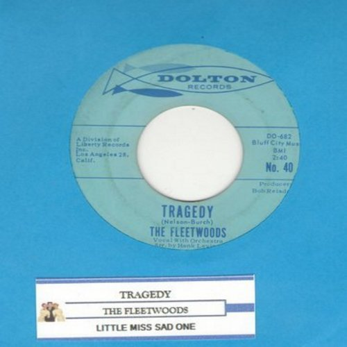 Fleetwoods - Tragedy/Little Miss Sad One (with juke box label) - VG7/ - 45 rpm Records