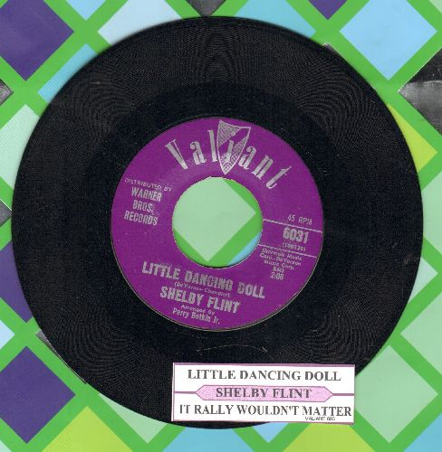 Flint, Shelby - Little Dancing Doll/It Really Wouldn't Matter (with juke box label) - NM9/ - 45 rpm Records