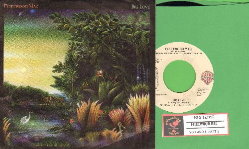 Fleetwood Mac - Big Love/You And I, Part 1 (with juke box label picure sleeve) - EX8/EX8 - 45 rpm Records