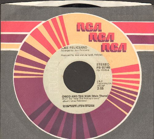 Feliciano, Jose - Chico And The Man (Main Theme)/Hard Times In El Barrio (Closing Theme From -Chico And The Man-(with RCA company sleeve) - NM9/ - 45 rpm Records