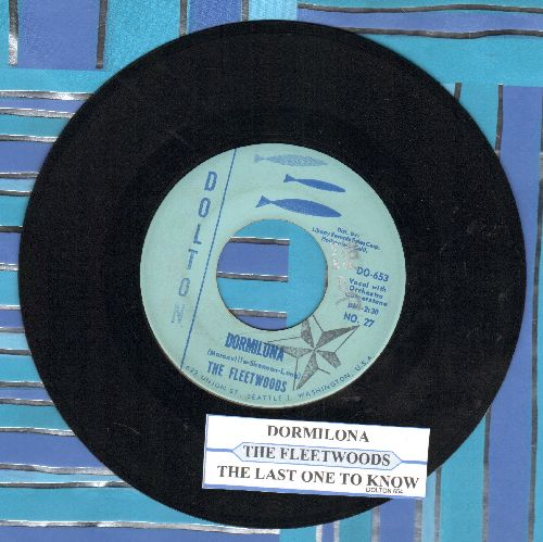 Fleetwoods - Dormilona/The Last One To Know (with juke box label) - EX8/ - 45 rpm Records