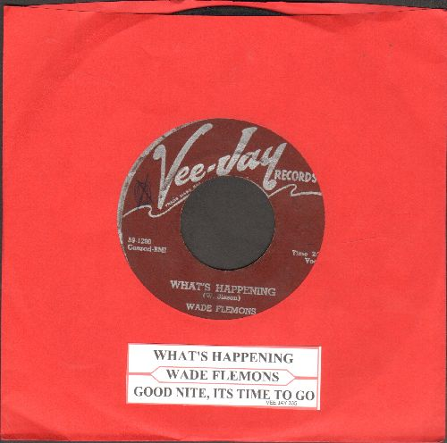 Flemons, Wade - What's Happening/Good Nite, It's Time To Go (FANTASTIC 50s R&B 2-sider with juke box label) - VG7/ - 45 rpm Records