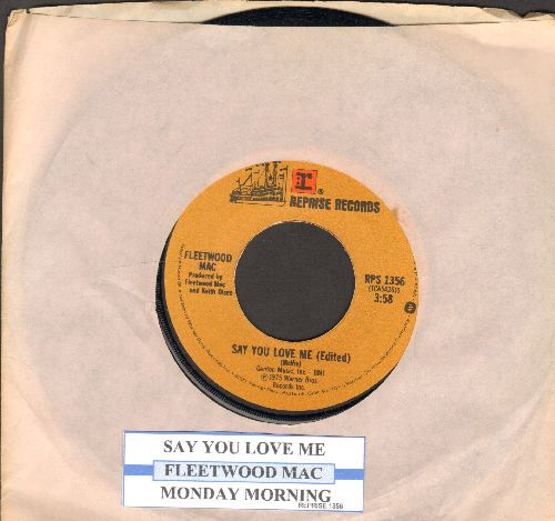 Fleetwood Mac - Say You Love Me/Monday Morning (with juke box label and company sleeve) - NM9/ - 45 rpm Records