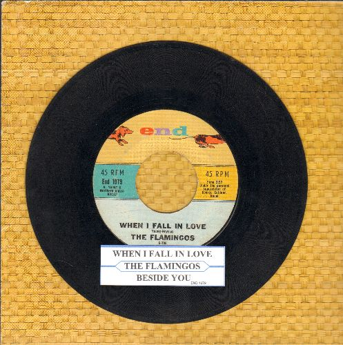Flamingos - When I Fall In Love/Beside You (with juke box label) - VG7/ - 45 rpm Records