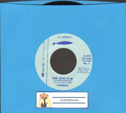 Fleetwoods - Come Softly To Me/I Care So Much (RARE Dolphin label early pressing) - NM9/ - 45 rpm Records