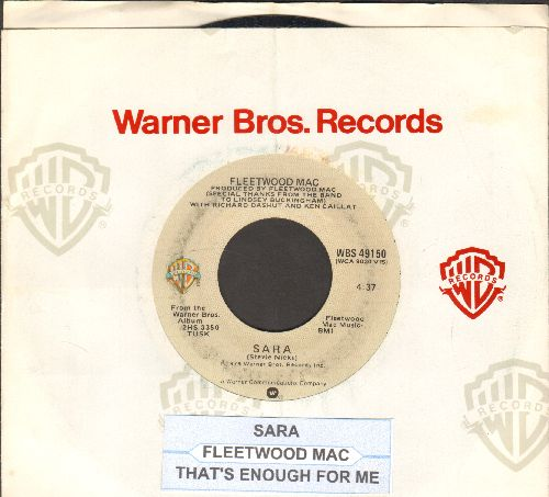 Fleetwood Mac - Sara/That's Enough For Me (with Warner Brothers company sleeve) - EX8/ - 45 rpm Records