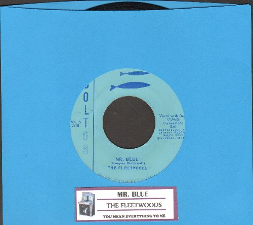Fleetwoods - Mr. Blue/You Mean Everything To Me (with juke box label) - NM9/ - 45 rpm Records