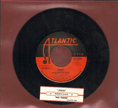 Flack, Roberta - Jesse/No Tears (In The End) (with juke box label) - EX8/ - 45 rpm Records