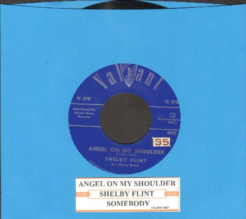 Flint, Shelby - Angel On My Shoulder/Somebody (with juke box label) - EX8/ - 45 rpm Records