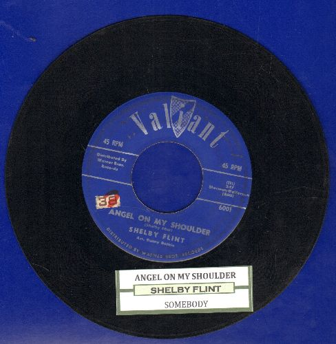 Flint, Shelby - Angel On My Shoulder/Somebody (with juke box label) - VG7/ - 45 rpm Records