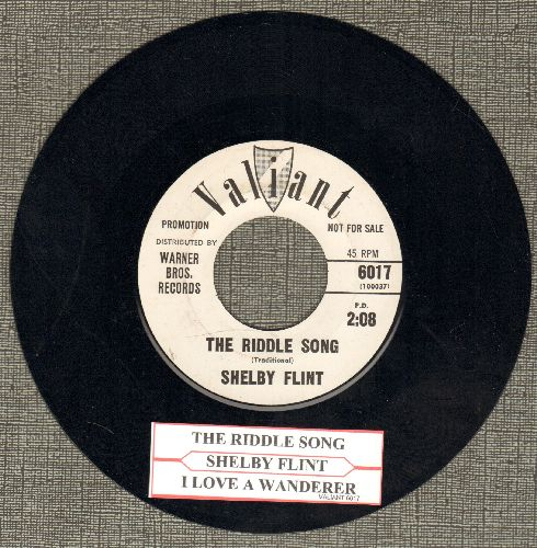Flint, Shelby - The Riddle Song/I Love A Wanderer (DJ advance pressing with juke box label) - NM9/ - 45 rpm Records