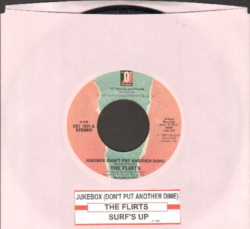 Flirts - Jukebox (Don't Put Another Dime)/Surf's Up (with juke box label) - NM9/ - 45 rpm Records