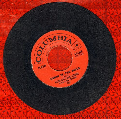 Flatt & Scruggs - Cabin In The Hills/Someone You Have Forgotten (with vintage Columbia company sleeve) - EX8/ - 45 rpm Records
