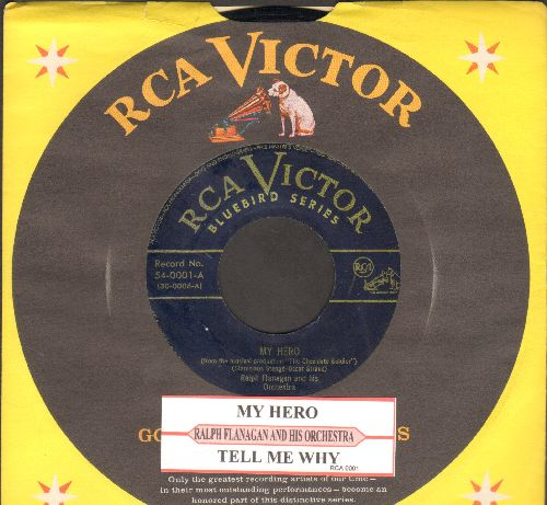 Flanagan, Ralph & His Orchestra - My Hero/Tell Me Why (with juke box label and company sleeve) - EX8/ - 45 rpm Records