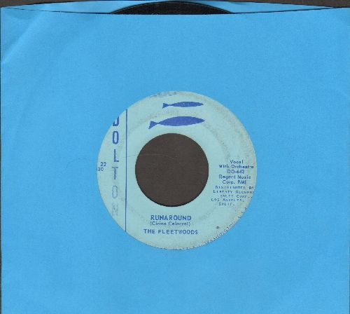 Fleetwoods - Runaround/Truly Do - EX8/ - 45 rpm Records