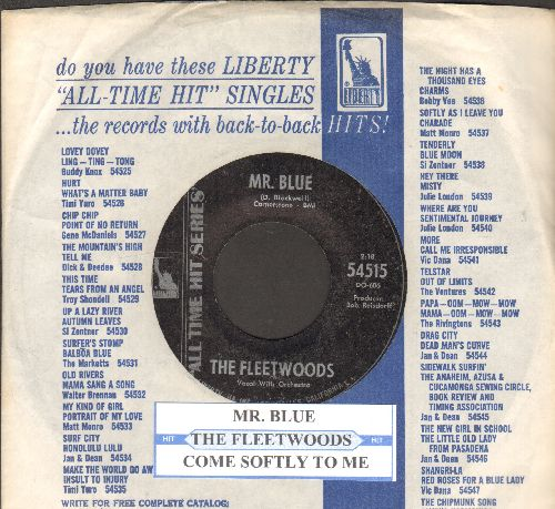 Fleetwoods - Mr. Blue/Come Softly To Me (double-hit re-issue with juke box label and Liberty company sleeve) - NM9/ - 45 rpm Records