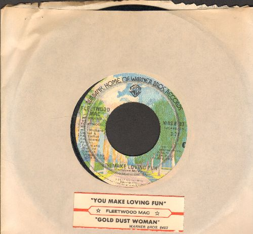 Fleetwood Mac - You Make Loving Fun/Gold Dust Woman (with juke box label and Warner Brothers company sleeve) - EX8/ - 45 rpm Records