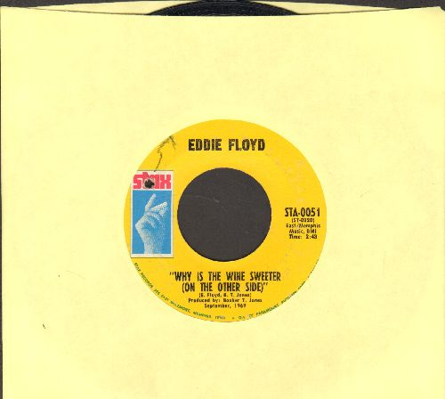 Floyd, Eddie - Why Is The Wine Sweeter (On The Other Side)/People, Get It Together (bb) - EX8/ - 45 rpm Records