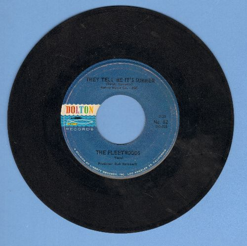 Fleetwoods - They Tell Me It's Summer/Lovers By Night, Strangers By Day - VG7/ - 45 rpm Records