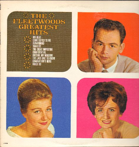 Fleetwoods - Greatest Hits: Mr. Blue, Come Softly To Me, Tragedy, Graduation's Here (Vinyl STEREO LP record, re-issue of vintage recordings) - NM9/NM9 - LP Records
