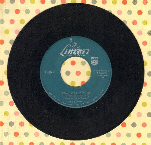 Fleetwoods - Come Softly To Me/I Care So Much  - EX8/ - 45 rpm Records