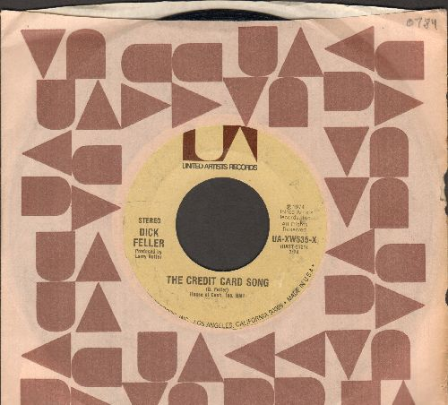 Feller, Dick - The Credit Card Song/Just Short Of The Line (with United Artists company sleeve) - NM9/ - 45 rpm Records
