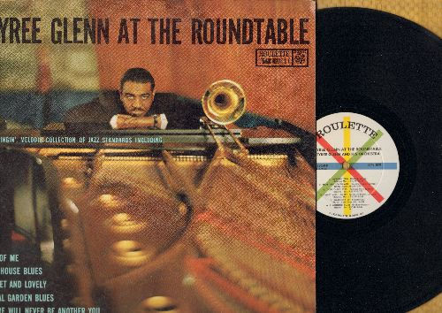 Glenn, Tyree & His Orchestra - Tyree Glenn At The Roundtable: All Of Me, Limehouse Blues, Sweet And Lovely, There Will Never Be Another You (Vinyl MONO LP record) - NM9/VG7 - LP Records