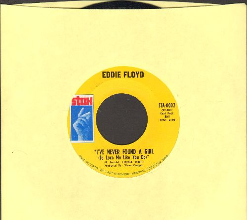 Floyd, Eddie - I've Never Found A Girl (To Love Me Like You Do)/I'm Just The Kind Of Fool - NM9/ - 45 rpm Records