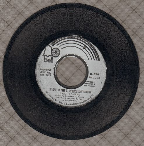 Flowers, Phil - The Man, The Wife And The Little Baby Daughter/Nothing Lasts Forever (bb) - EX8/ - 45 rpm Records