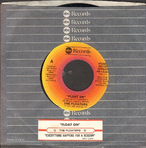 Floaters - Float On/Everything Happens For A Reason (with juke box label and company sleeve) - NM9/ - 45 rpm Records