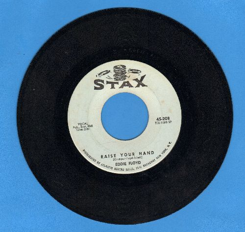 Floyd, Eddie - Raise Your Hand/I've Just Been Feeling Bad - EX8/ - 45 rpm Records