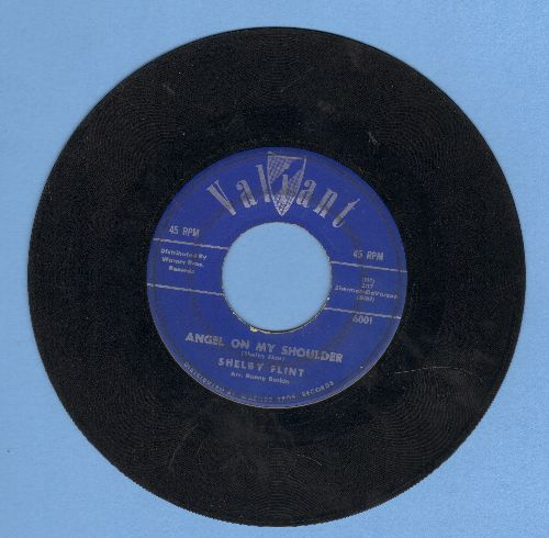 Flint, Shelby - Angel On My Shoulder/Somebody  - VG7/ - 45 rpm Records