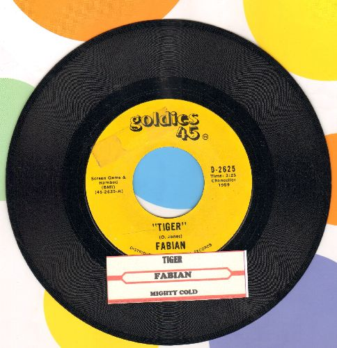 Fabian - Tiger/Mighty Cold (re-issue with juke box label) - EX8/ - 45 rpm Records
