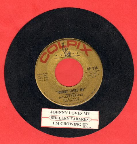 Fabares, Shelley - Johnny Loves Me/I'm Growing Up (with jukew box label) - EX8/ - 45 rpm Records