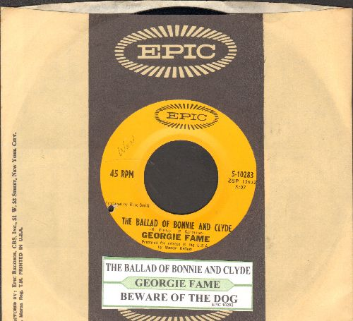 Fame, Georgie - The Ballad Of Bonnie & Clyde/Beware Of The Dog (with juke box label and Epic company sleeve)(bb) - NM9/ - 45 rpm Records