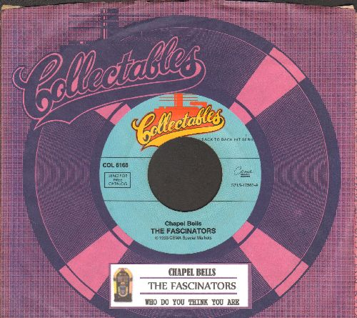 Fascinators - Chapel Bells/Who Do You Think You Are (double-hit re-issue with juke box label and company sleeve) - NM9/ - 45 rpm Records