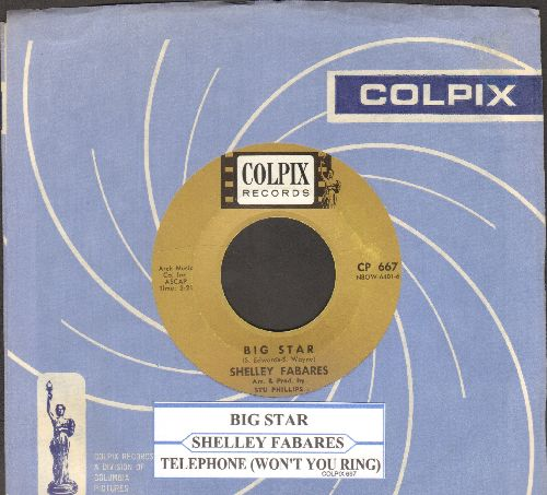Fabares, Shelley - Big Star/Telephone (Won't You Ring) (with RARE vintage Colpix company sleeve and juke box label)) - NM9/ - 45 rpm Records